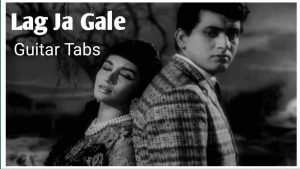 Read more about the article Lag Ja Gale Guitar Tabs | Lata Mangeshkar