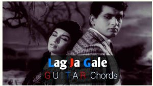 Read more about the article Lag Ja Gale Guitar Chords by Lata Mangeshkar for Guitar & Piano
