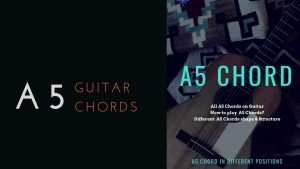 Read more about the article How To Play A5 Chord On Guitar
