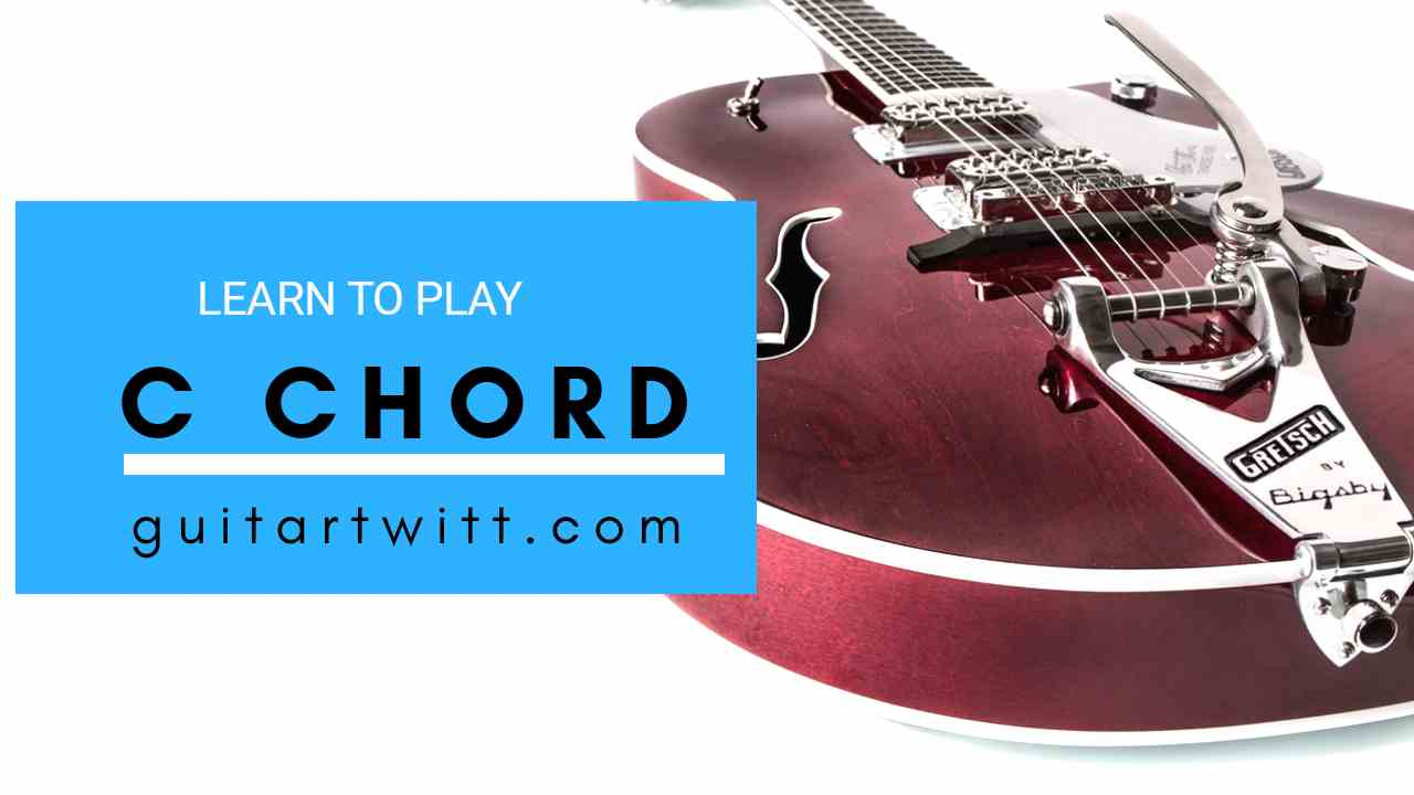 Read more about the article Learn To Play C Chord on Guitar