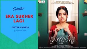 Read more about the article Era Sukher Lagi Guitar Chords | Iman Chakraborty | Sweater