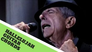 Read more about the article Hallelujah Guitar Chords By Leonard Cohen