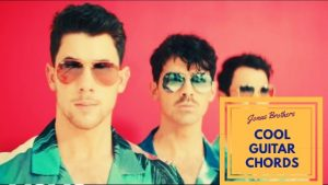 Read more about the article Jonas Brothers: Cool Guitar Chords
