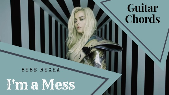 Read more about the article Bebe Rexha – I'm a Mess Tab Intro