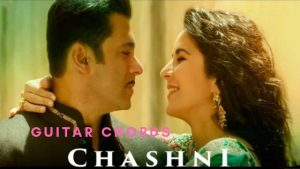 Read more about the article Chasni Guitar Chords – Bharat | Salman Khan | Abhijeet Srivastava