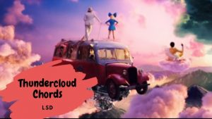 LSD- Thunderclouds Chords ft.Sia, Labrinath, Diplo