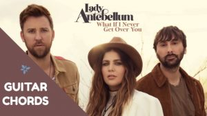 Read more about the article Lady Antebellum -What If I Never Get Over You Chords