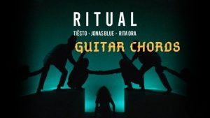 Read more about the article Ritual Chords by Tiësto, Jonas Blue & Rita Ora