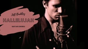 Read more about the article Hallelujah Chords by Jeff Buckley