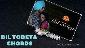 Read more about the article Arjun Patiala – Dil Todeya Chords by Diljit Dosanjh