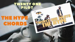 Read more about the article twenty one pilots – THE HYPE CHORDS