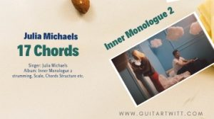Read more about the article 17 CHORDS by JULIA MICHAELS @guitartwitt