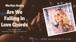 Read more about the article Madilyn Bailey – Are We Falling In Love Chords