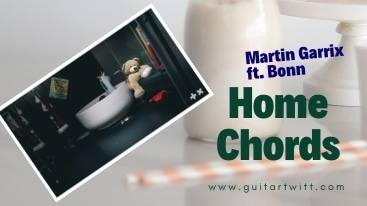 This is an image for Home Chords by Martin Garrix