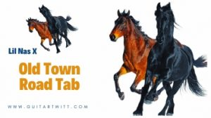 Read more about the article Lil Nas X – Old Town Road Tab