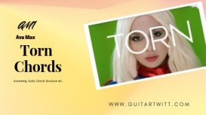 Read more about the article Ava Max – Torn Chords @ Guitartwitt.com