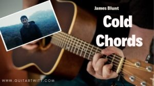 Read more about the article James Blunt – Cold Chords @guitartwitt.com
