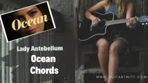 Read more about the article OCEAN CHORDS by Lady Antebellum