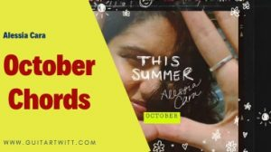 Read more about the article OCTOBER CHORDS – Alessia Cara @ guitartwitt.com