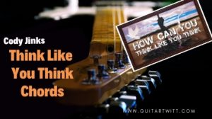 Read more about the article Cody Jinks – Thinks Like You Think Chords