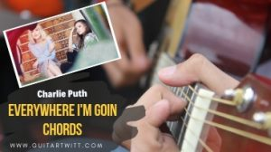 Read more about the article EVERYWHERE I'M GOIN' CHORDS – Maddie & Tae
