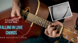 Read more about the article Cigarettes After Sex – Falling In Love Chords