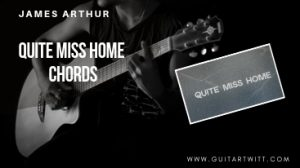 Read more about the article James Arthur – QUITE MISS HOME CHORDS