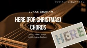 Here For Christmas Chords image