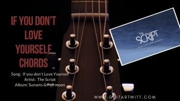 If You Don't Love Yourself Chords