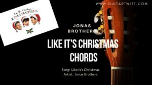 Like It's Christmas Chords