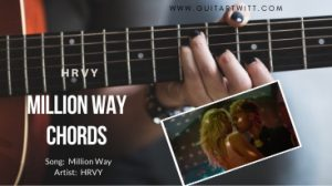 Read more about the article HRVY – MILLION WAY CHORDS with Strumming