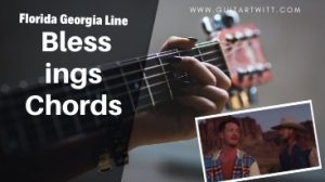 Blessings Chords, Florida Geogia Line