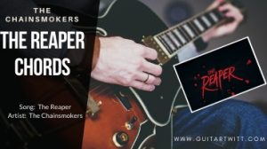 Read more about the article THE REAPER CHORDS – The Chainsmokers ft. Amy Shark