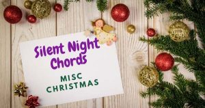 Read more about the article SILENT NIGHT CHORDS (2019) by Misc Christmas