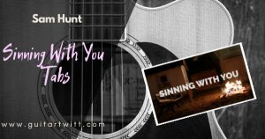 Read more about the article SINNING WITH YOU INTRO – Sam Hunt