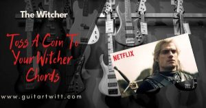 Read more about the article Toss A Coin To Your Witcher Chords – THE WITCHER