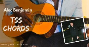 Read more about the article TSS CHORDS Piano and Guitar – Alec Benjamin