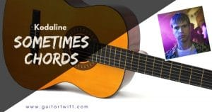 Read more about the article Sometimes Chords With Strumming Ukulele & Guitar – by Kodaline