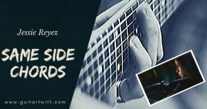 Read more about the article SAME SIDE CHORDS GUITAR, PIANO UKULELE – Jessie Reyez