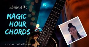 Read more about the article MAGIC HOUR CHORDS by Jhene Aiko Guitar Piano & Ukulele