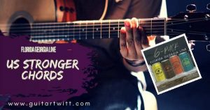 Read more about the article US STRONGER CHORDS by Florida Georgia Line