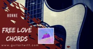 HONNE – Free Love Chords and Strumming