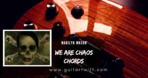 Read more about the article WE ARE CHAOS CHORDS by Marilyn Manson Guitar Piano & Ukulele