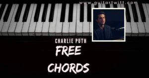 Read more about the article CHARLIE PUTH – Free Chords ( From The One And Only Ivan)