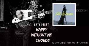 Read more about the article HAPPY WITHOUT ME CHORDS by Toni Braxton for Guitar Piano & Ukulele