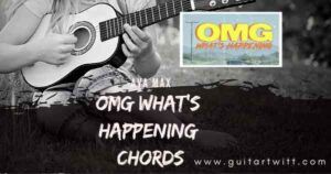 Read more about the article AVA MAX – OMG Whats Happening Chords
