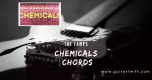 Read more about the article THE VAMPS – Chemicals Chords
