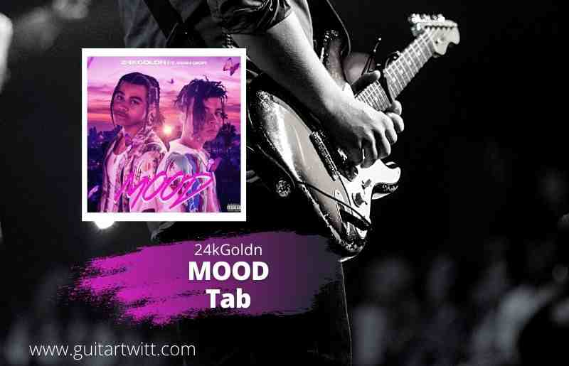 Read more about the article 24kGoldn – MOOD Guitar Tab