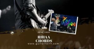 Read more about the article ARIJIT SINGH – RIHAA CHORDS(Easy) for Guitar, Piano & Ukulele