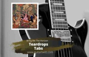 Read more about the article BRING ME THE HORIZON – Teardrops Tab